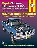 TOYOTA TACOMA (1995-2004), 4RUNNER (1996-2002) & T100 (1993-1998)(Haynes Repair Manual) by Haynes (3/1/2006)