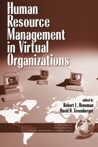 Human Resource Management in Virtual Organizations (Research in Human Resource Management)