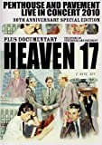 Heaven 17 - Penthouse and Pavement - Live in Concert 2010 [DVD]