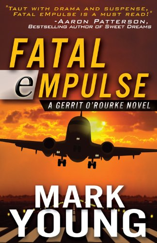 Mark Young - Fatal eMpulse (A Gerrit O'Rourke Novel)