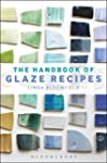 The Handbook of Glaze Recipes: Glazes...