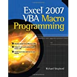 Excel 2007 VBA Macro Programmingby Richard Shepherd