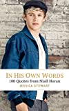 In His Own Words: 100 Quotes from Niall Horan