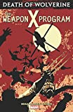 img - for Death of Wolverine: The Weapon X Program book / textbook / text book