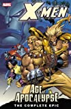 X-Men: The Complete Age of Apocalypse Epic, Book 1 (0785117148) by Scott Lobdell