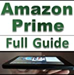 Amazon Prime: Learn Everything About...