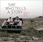 She Who Tells a Story: Women Photogra...