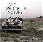 She Who Tells a Story: Women Photogra...