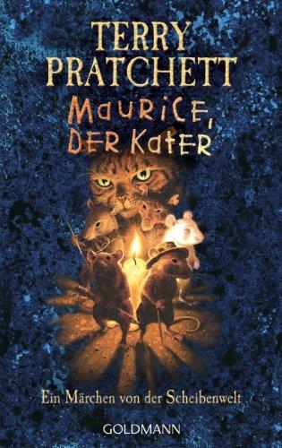 Maurice, der Kater: Ein Märchen von der Scheibenwelt