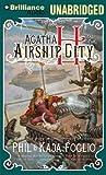 Agatha H. and the Airship City (Girl Genius Series)