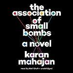 The Association of Small Bombs | Karan Mahajan