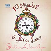 Ten Minutes to Fall in Love | [Julia Llewellyn]