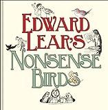 Edward Lear's Nonsense Birds Edward Lear