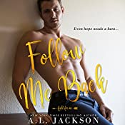 Follow Me Back: Fight for Me, Book 2 | [A. L. Jackson]