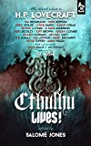 Tim Dedopulos Cthulhu Lives!: An Eldritch Tribute to H.P. Lovecraft