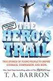 The Hero's Trail (0142407607) by Barron, T. A.