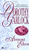 Almost Eden (0446363723) by Garlock, Dorothy