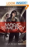 Magic Without Mercy (An Allie Beckstrom Novel)
