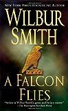 A Falcon Flies (0312940718) by Smith, Wilbur A.
