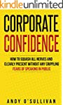 Corporate Confidence: How to Squash A...