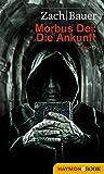 Morbus Dei: Die Ankunft: Roman (German Edition)