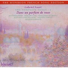 Faure: The Complete Songs 4 - Dans un parfum de roses