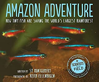 Book Cover: Amazon Adventure: How Tiny Fish Are Saving the World's Largest Rainforest
