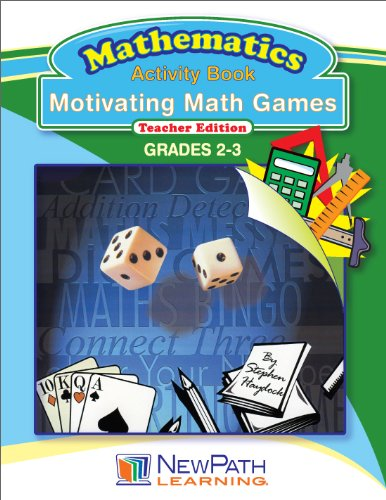 NewPath Learning Motivating Math Games Reproducible Workbook, Grade 2-3