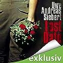 Last Date Hörbuch von Uwe Andreas Siebert Gesprochen von: Nils Nelleßen