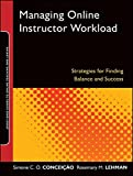 img - for Managing Online Instructor Workload: Strategies for Finding Balance and Success book / textbook / text book