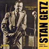 Melody Express 1948-52 Stan Getz