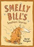 Smelly Bill's Smelliest Stories