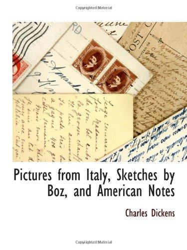 Fotos de Italia, bocetos de Boz y las notas americanas