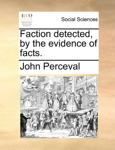 Faction detected, by the evidence of facts.
