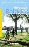 echange, troc Feigne/Durgeon - Bordeaux a Vélo, la Ville, la Cub, les Alentours