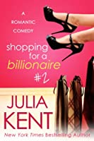 Shopping for a Billionaire 2 (Shopping for a Billionaire series) (English Edition)