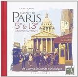 echange, troc Gilbert Raffin - Carnet de Paris : 5e et 13e arrondissements de Cluny à la grande bibliothèque