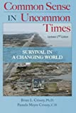 img - for Common Sense in Uncommon Times: Survival in Uncommon Times book / textbook / text book