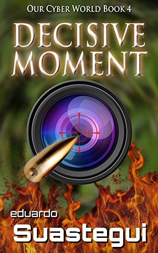 Decisive Moment by Eduardo Suastegui ebook deal