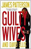img - for Guilty Wives - Free Preview: The First 23 Chapters book / textbook / text book