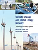 img - for By Marilyn A. Brown Climate Change and Global Energy Security: Technology and Policy Options book / textbook / text book
