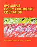 Inclusive Early Childhood Education: Merging Positive Behavioral Supports, Activity-Based Intervention, and Developmentally Appropriate Practice