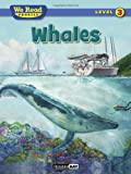 img - for Whales (We Read Phonics - Level 3 (Quality)) book / textbook / text book