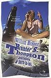 echange, troc Willia Mackeen - Hunter S. Thompson : Journaliste & hors-la-loi