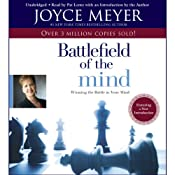 The Battlefield of the Mind: Winning the Battle in Your... | [Joyce Meyer]