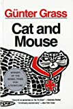 Cat and Mouse (0156155516) by Gunter Grass