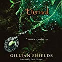 Eternal (       UNABRIDGED) by Gillian Shields Narrated by Emily Durante