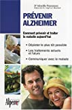 Prvenir Alzheimer : Toutes les rponses  vos questions sur la maladie d'Alzheimer