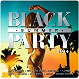 Black Summer Party 2014 [Explicit]