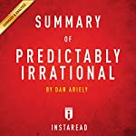 Summary of Predictably Irrational by Dan Ariely: Includes Analysis |  Instaread